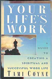 Your Life's Work, Guide, Success, Work Life